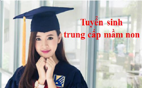 Tuyen sinh trung cap mam non nam 2016